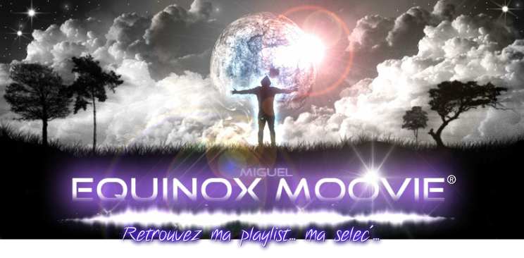 Miguel Equinox Moovie